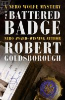 The battered badge : a Nero Wolfe mystery