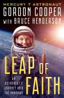 Leap of faith : an astronaut's journey into the unknown