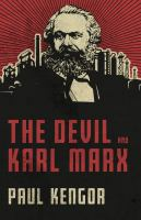 The devil and Karl Marx : by Kengor, Paul,