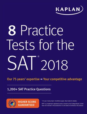 8 practice tests for the SAT 2018.