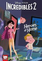 Incredibles 2 : heroes at home