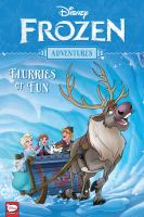 Disney Frozen adventures. Flurries of fun.