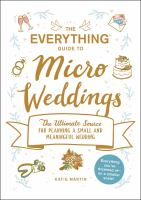 The Everything Guide to Micro Weddings