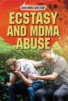 Ecstasy and MDMA abuse