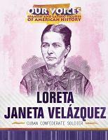 Loreta Janeta Vela´zquez : by Imery-Garcia, Ash,