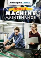 Careers in machine maintenance by Rauf, Don,