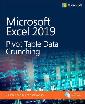 Microsoft excel 2019 : pivot table data crunching