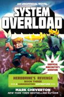 System overload : an unofficial Minecrafter's adventure