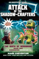 Attack of the shadow-crafters : an unofficial minecrafter's adventure