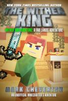 The Wither King : an unofficial Minecrafter's adventure
