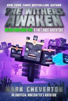 The Withers awaken : an unofficial Minecrafter's adventure