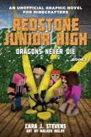 Redstone Junior High. Book 3, Dragons never die