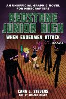 Redstone Junior High. Book 4, When Endermen attack