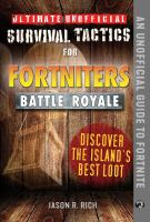 Ultimate unofficial survival tactics for Fortnite Battle Royale. Discover the island's best loot