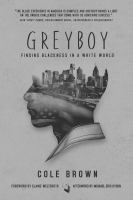 Greyboy : finding blackness in a white world