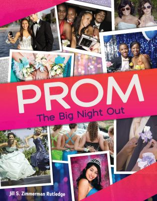 Prom : the big night out