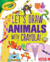 Let's draw animals with crayola!
