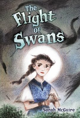The flight of swans by McGuire, Sarah,