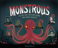 Monstrous : by Beccia, Carlyn,