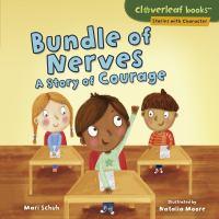 Bundle of nerves : by Schuh, Mari C.,