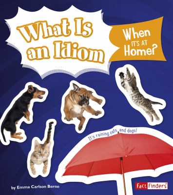 What is an idiom when it's at home