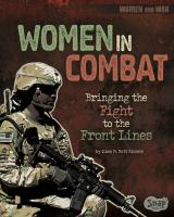 Women in combat : bringing the fight to the front lines