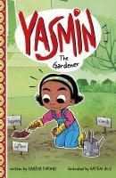 Yasmin the Gardener
