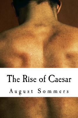 The rise of Caesar