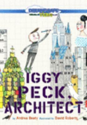 Iggy Peck, architect.