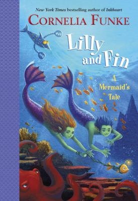 Lilly and Fin : a mermaid's tale