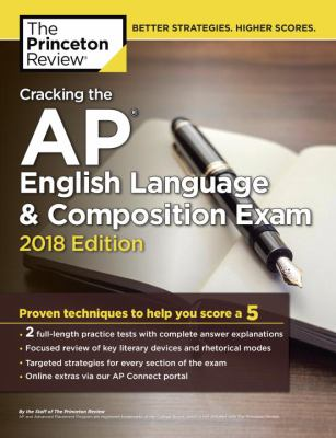 Cracking the AP English language & composition exam 2018
