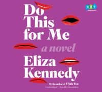 Do this for me : a novel