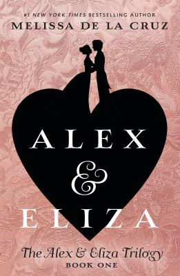 Alex & Eliza : a love story