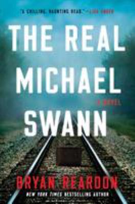The real Michael Swann : by Reardon, Bryan,