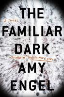 The Familiar Dark