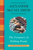 The geometry of holding hands by McCall Smith, Alexander,