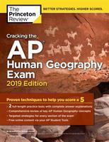 Cracking the AP. Human geography exam 2019