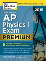 Cracking the AP physics 1 exam. Premium