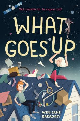 What goes up by Baragrey, Wen Jane,