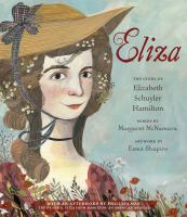 Eliza : the story of Elizabeth Schuyler Hamilton