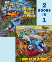 Thomas & friends: big world big adventures, the movie : Thomas in Africa / Friends around the world