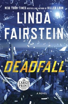 Deadfall : a novel
