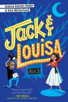 Jack & Louisa. Act 3