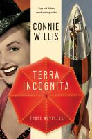 Terra incognita : three tales