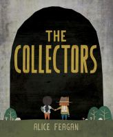 The Collectors.