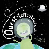 Quest-terrestrials. Vol. 1