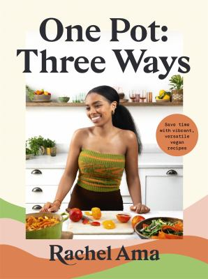 One Pot Three Ways