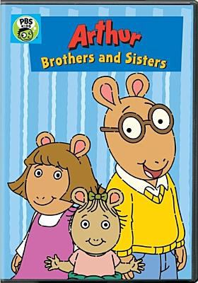 Arthur.   Brothers and sisters.