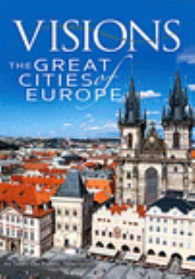 Visions : the great cities of Europe