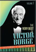 The very best of Victor Borge. Volume 1, disc 1
